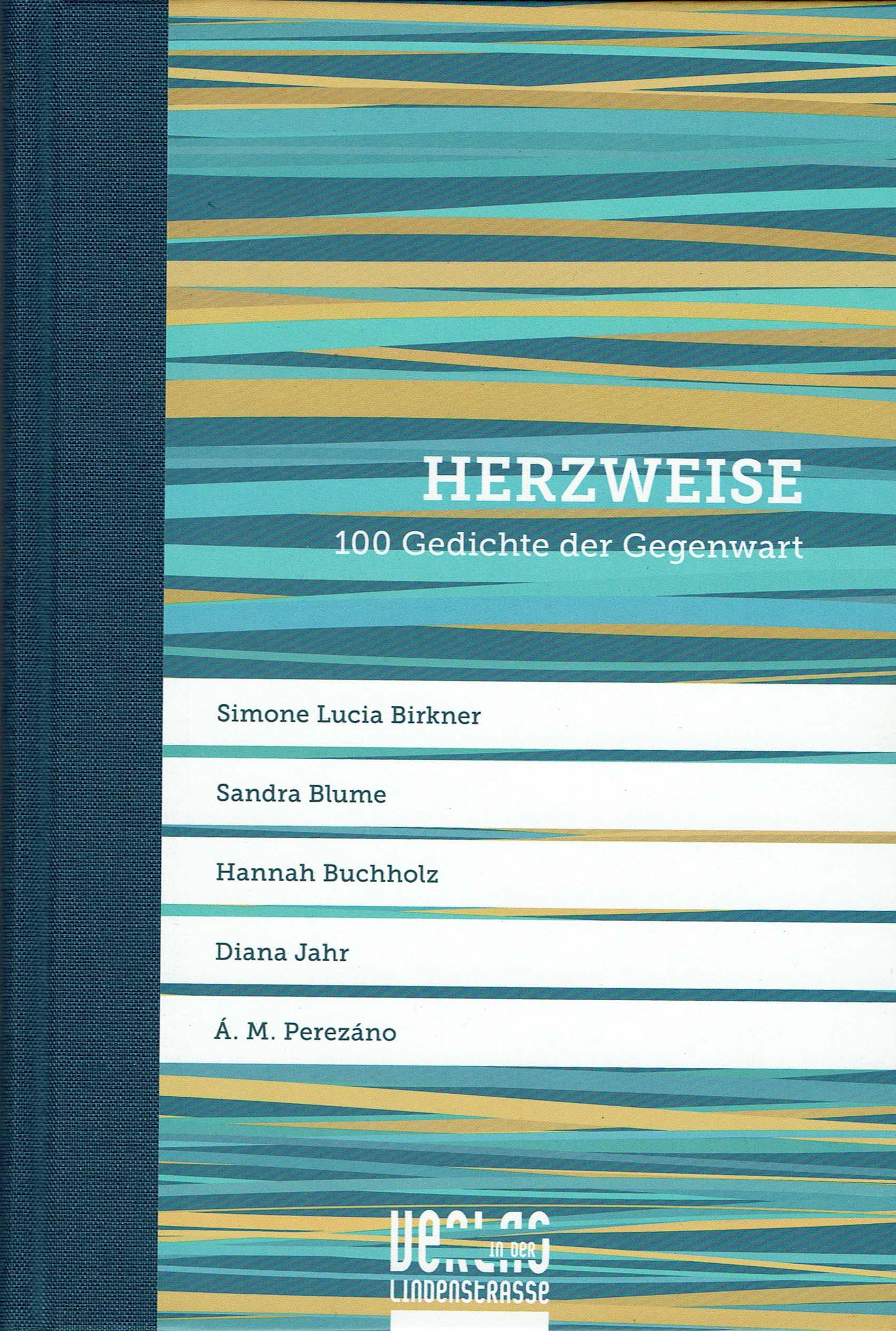 Herzweise 100 Gedichte Der Gegenwart